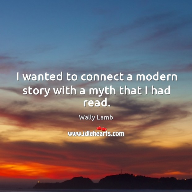 Picture Quote by Wally Lamb