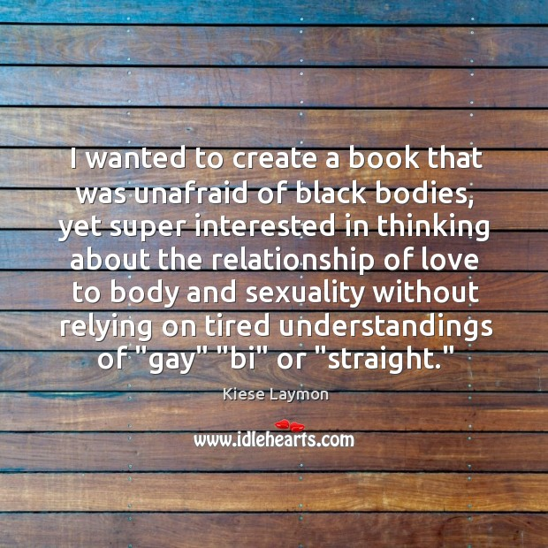 I wanted to create a book that was unafraid of black bodies, Image
