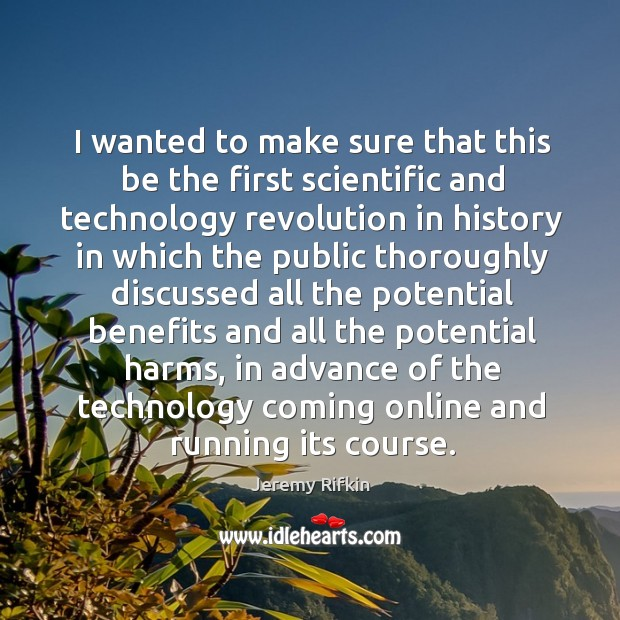 I wanted to make sure that this be the first scientific and technology revolution in Image