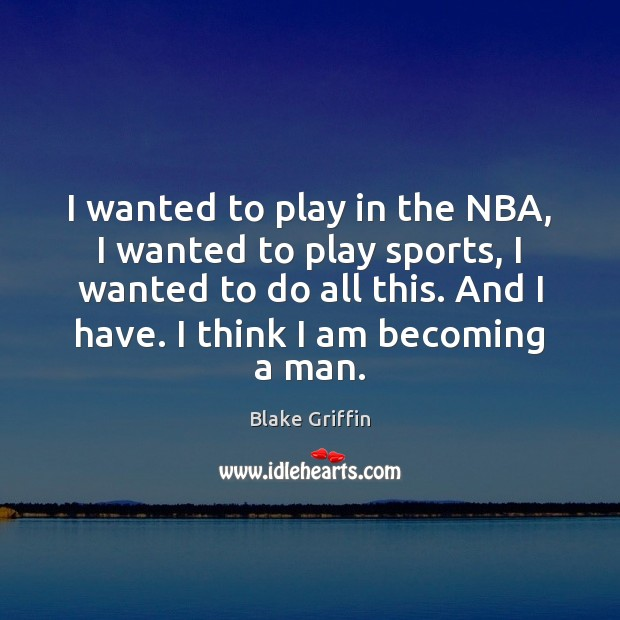 Image, I wanted to play in the NBA, I wanted to play sports,