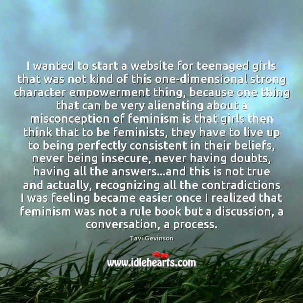 Image, I wanted to start a website for teenaged girls that was not