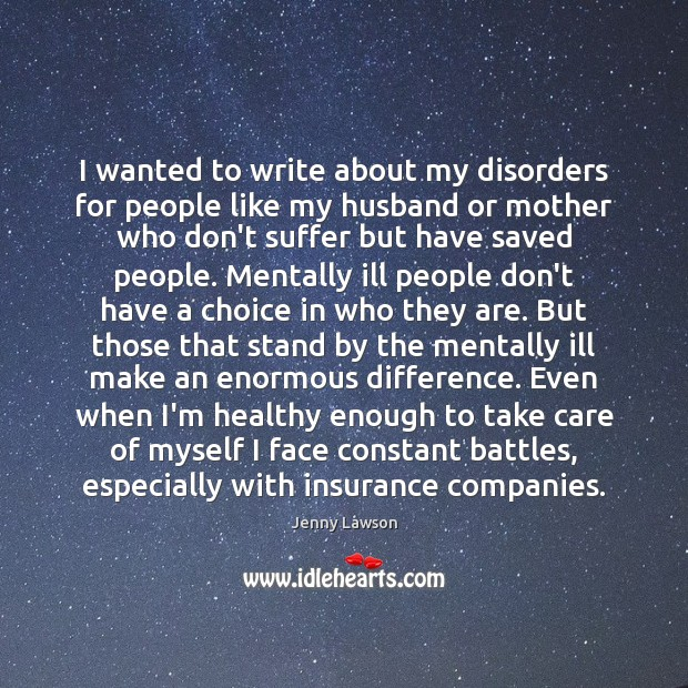 Image, I wanted to write about my disorders for people like my husband