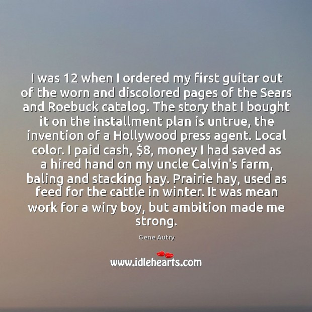 I was 12 when I ordered my first guitar out of the worn Image
