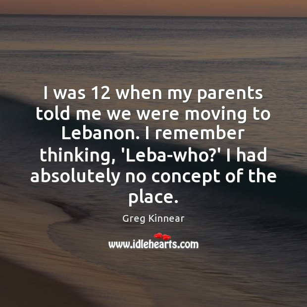 I was 12 when my parents told me we were moving to Lebanon. Image