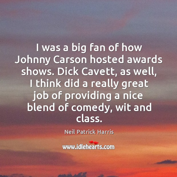 Image, I was a big fan of how Johnny Carson hosted awards shows.
