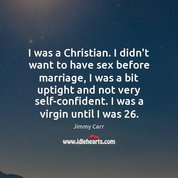 I was a Christian. I didn't want to have sex before marriage, Image