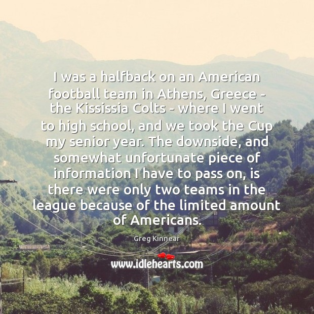 I was a halfback on an American football team in Athens, Greece Image