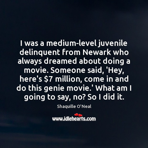 I was a medium-level juvenile delinquent from Newark who always dreamed about Image