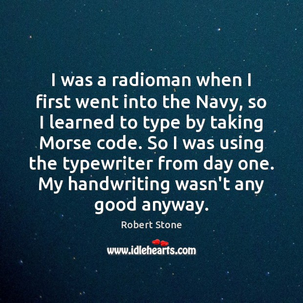 I was a radioman when I first went into the Navy, so Image