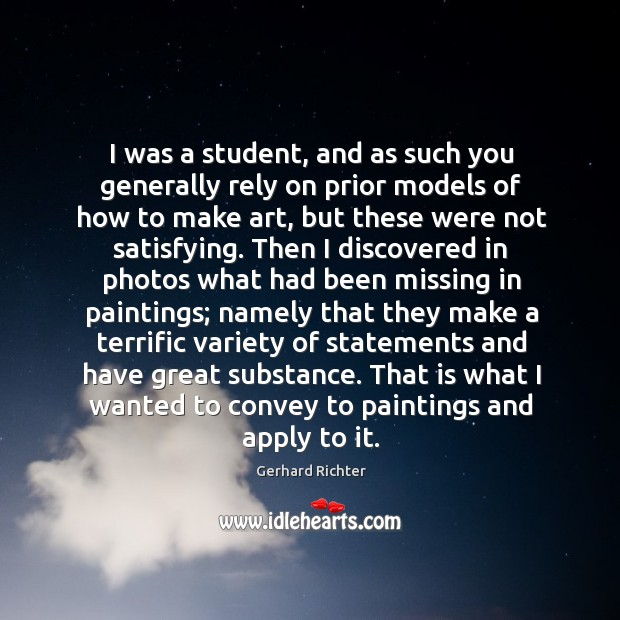Image, I was a student, and as such you generally rely on prior