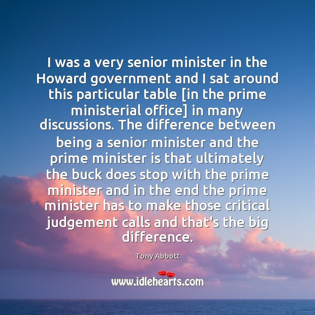 I was a very senior minister in the Howard government and I Image