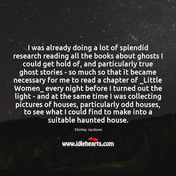 I was already doing a lot of splendid research reading all the Shirley Jackson Picture Quote