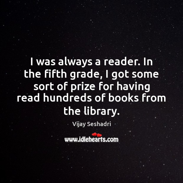 I was always a reader. In the fifth grade, I got some Image
