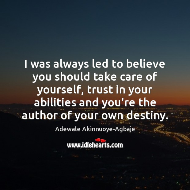 Image, I was always led to believe you should take care of yourself,