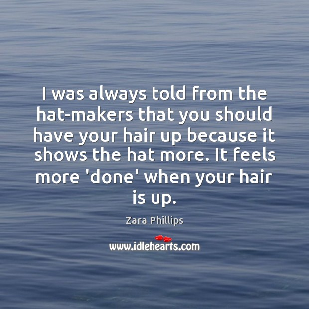 I was always told from the hat-makers that you should have your Image