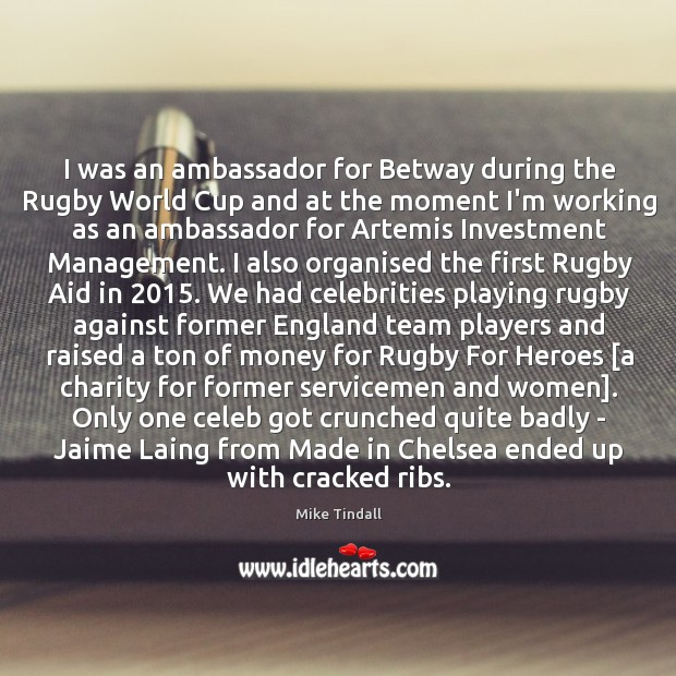 I was an ambassador for Betway during the Rugby World Cup and Image