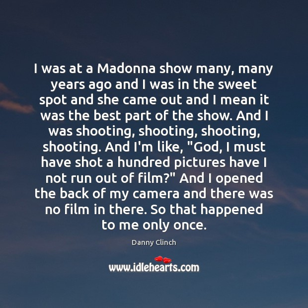 Picture Quote by Danny Clinch