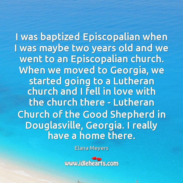 I was baptized Episcopalian when I was maybe two years old and Image