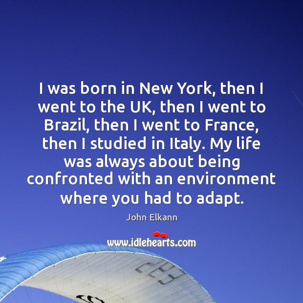 I was born in New York, then I went to the UK, Image