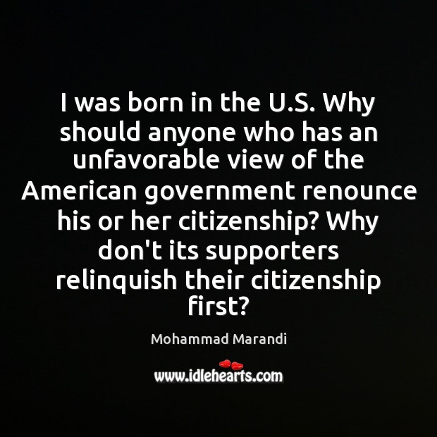 I was born in the U.S. Why should anyone who has Image