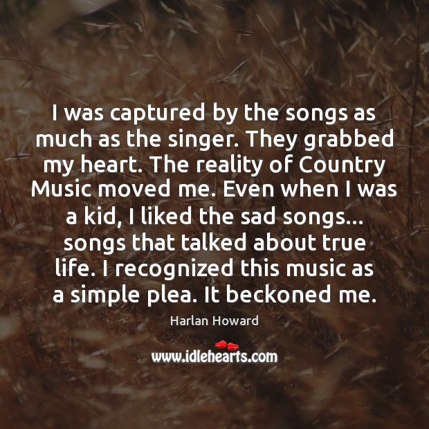 I was captured by the songs as much as the singer. They Image