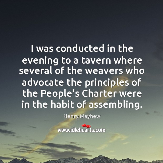 I was conducted in the evening to a tavern where several of the weavers who advocate the principles Image