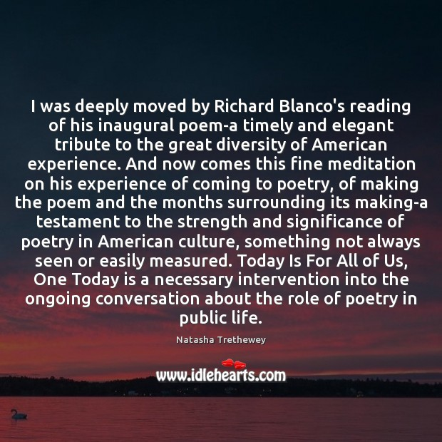 Image, I was deeply moved by Richard Blanco's reading of his inaugural poem-a