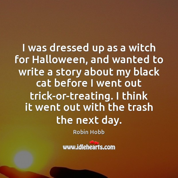 Image, I was dressed up as a witch for Halloween, and wanted to