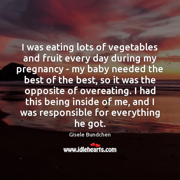 Image, I was eating lots of vegetables and fruit every day during my