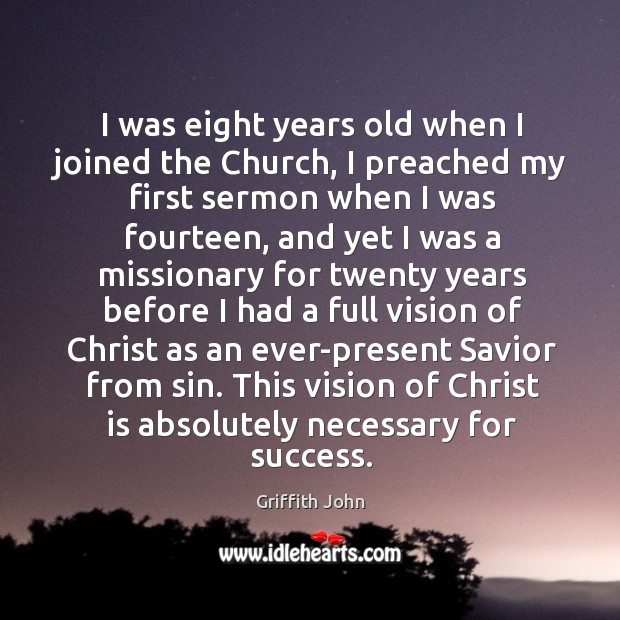 I was eight years old when I joined the Church, I preached Image