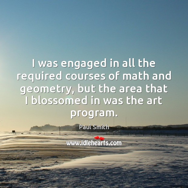 I was engaged in all the required courses of math and geometry, Image