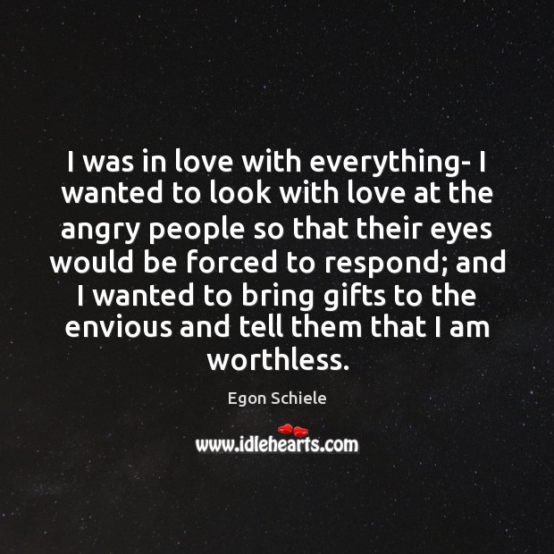 I was in love with everything- I wanted to look with love Image