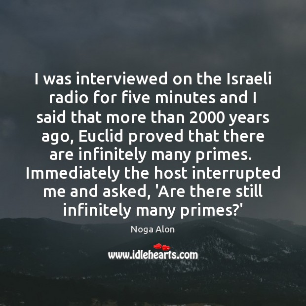 I was interviewed on the Israeli radio for five minutes and I Image