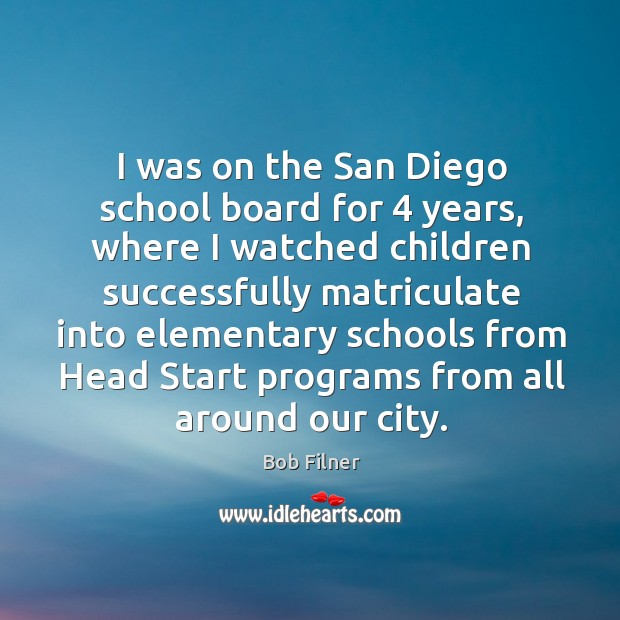 I was on the san diego school board for 4 years Image