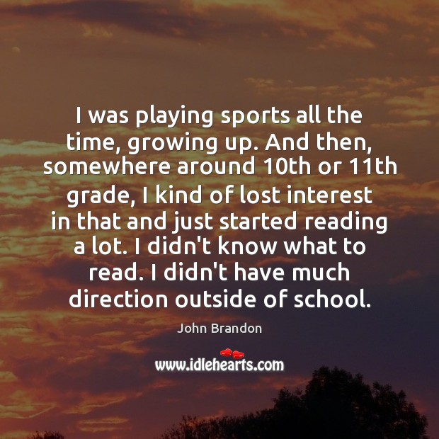 Somewhere In Time Quotes: John Brandon Picture Quote: I Was Playing Sports All The