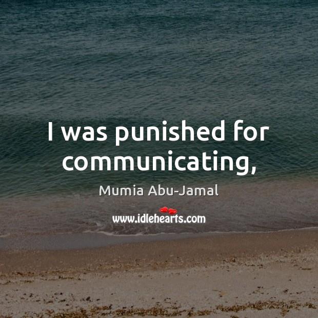 I was punished for communicating, Image