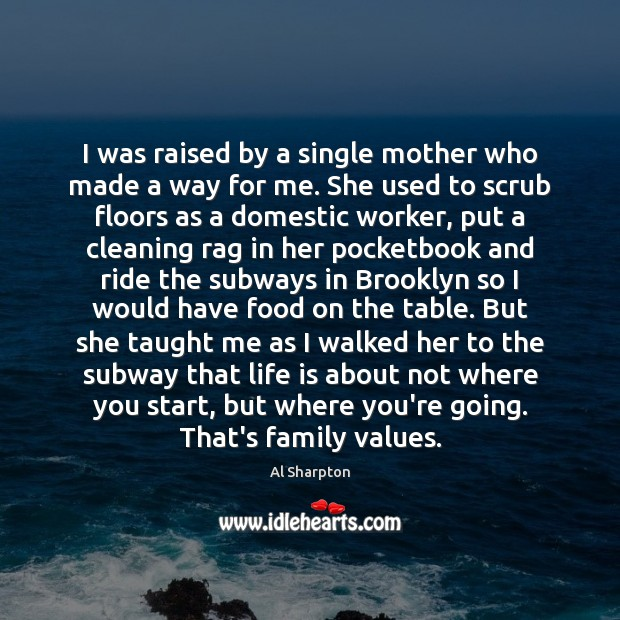 Image, I was raised by a single mother who made a way for