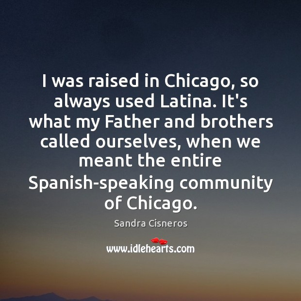 Image, I was raised in Chicago, so always used Latina. It's what my