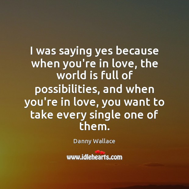 Picture Quote by Danny Wallace