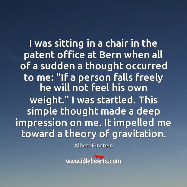 I was sitting in a chair in the patent office at Bern Image