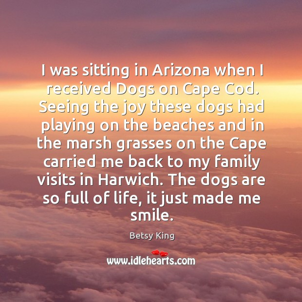 Image, I was sitting in Arizona when I received Dogs on Cape Cod.