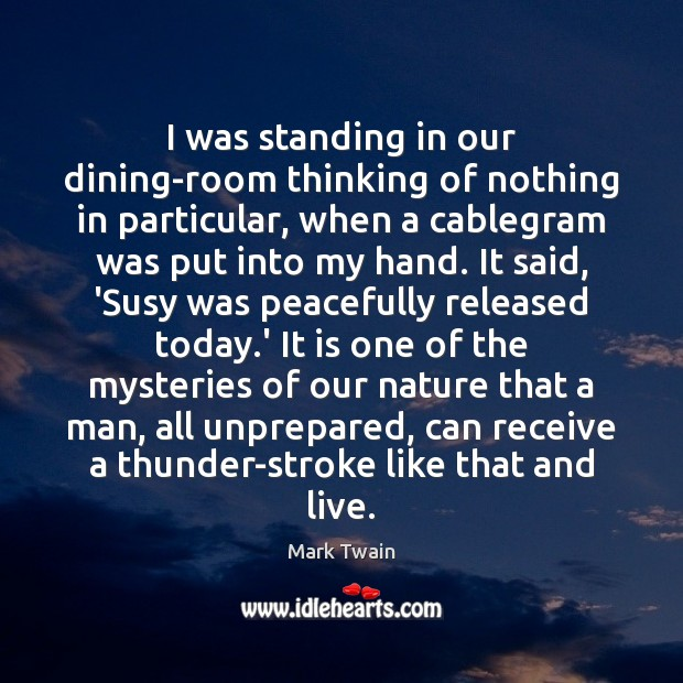 I was standing in our dining-room thinking of nothing in particular, when Image
