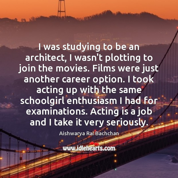 Image, I was studying to be an architect, I wasn't plotting to join
