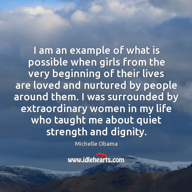 I was surrounded by extraordinary women in my life who taught me about quiet strength and dignity. Image