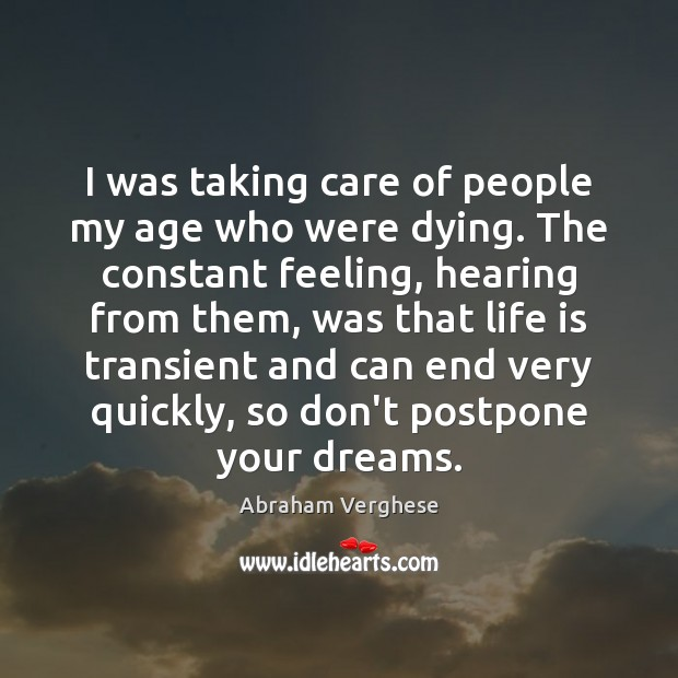 I was taking care of people my age who were dying. The Image