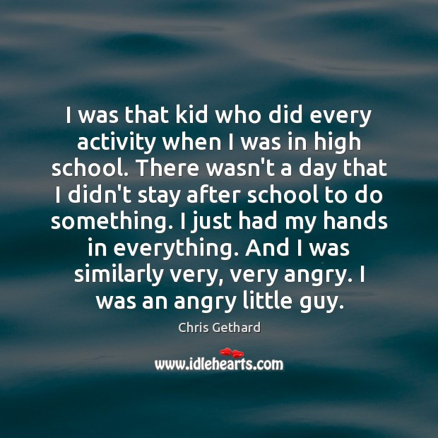 I was that kid who did every activity when I was in Image
