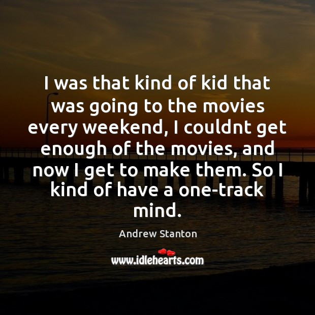Image, I was that kind of kid that was going to the movies