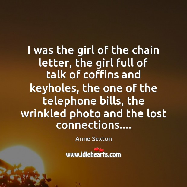 I was the girl of the chain letter, the girl full of Image