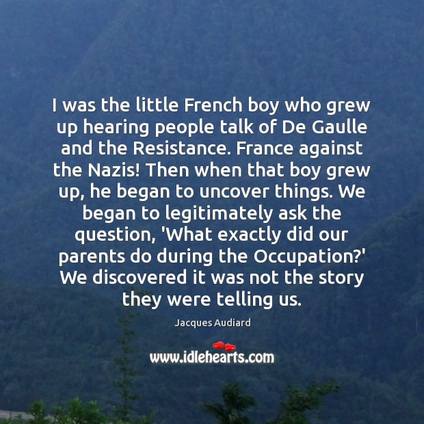 Image, I was the little French boy who grew up hearing people talk