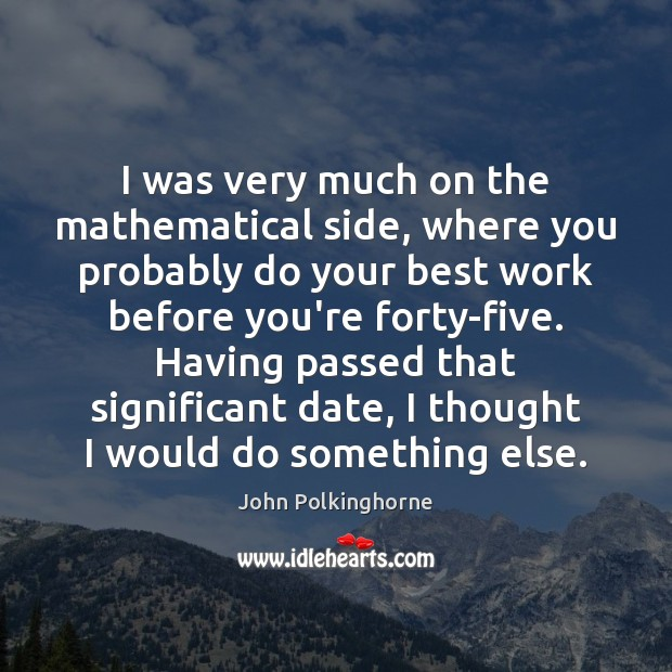 I was very much on the mathematical side, where you probably do Image